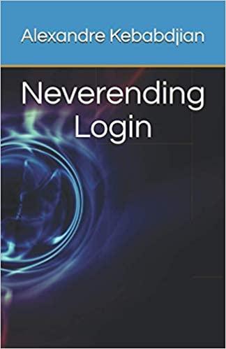 Neverending Login, Alexandre Kebabdjian, 2021